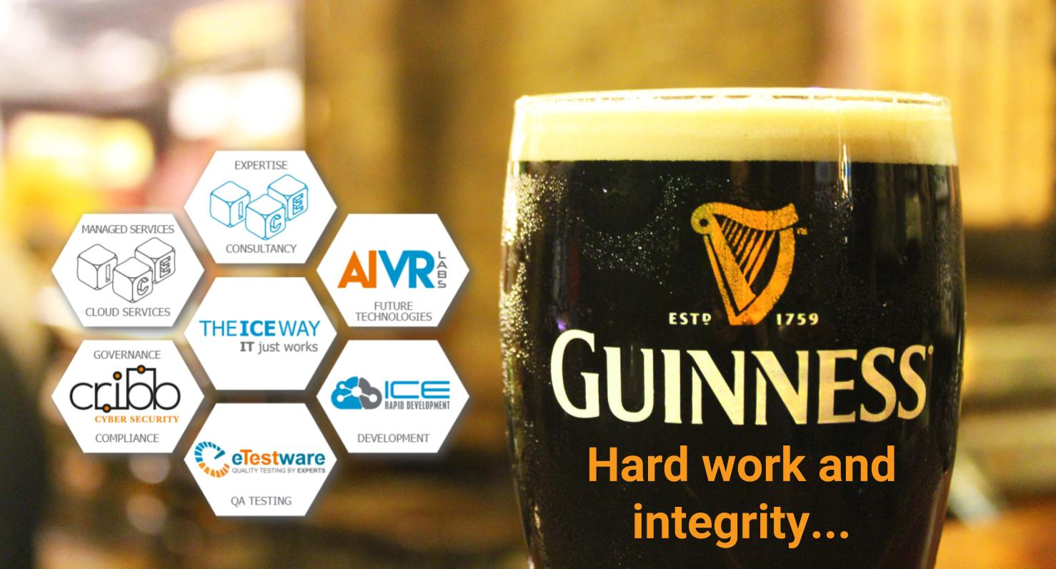 Guinness, hard work and Integrity