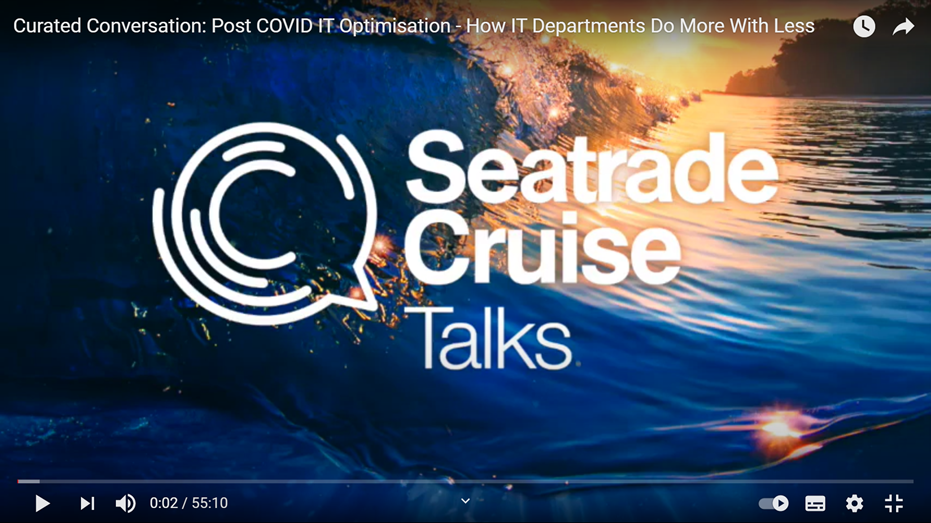Seatrade Cruise Talks: Post-COVID IT, Part 1